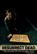 Watch Resurrect Dead: The Mystery of the Toynbee Tiles