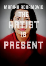 Watch Marina Abramovic: The Artist Is Present
