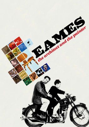 Watch Eames: The Architect and The Painter
