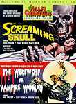 Screaming Skull / The Werewolf vs. Vampire Woman