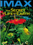 The Secret of Life on Earth: IMAX