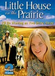 Little House on the Prairie: I'll Be Waving as You Drive Away