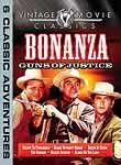 Bonanza: Guns of Justice