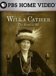 American Masters: Willa Cather: The Road Is All