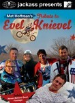 Jackass Presents: Mat Hoffman&#039;s Tribute to Evel Knievel