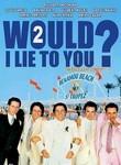 Would I Lie to You? 2 (2001)