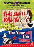 This Stuff&#039;ll Kill Ya / The Year of the Yahoo!: Double Feature