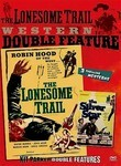 The Lonesome Trail / The Silver Star