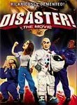Disaster!: The Movie