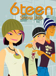 6teen: Snow Job