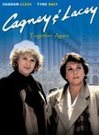 Cagney & Lacey: Together Again