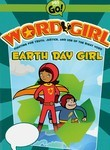 WordGirl: Earth Day Girl
