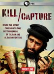 Frontline: Kill/Capture: Can the U.S. Get Out of Afghanistan?