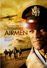 Rent The Tuskegee Airmen on DVD