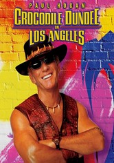 Rent Crocodile Dundee in Los Angeles on DVD