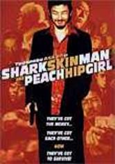 Skin Man and Peach Hip Girl Samehada Otoko to Momojiri Onna (1998) R