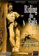 Rent Riding the Rails: American Experience on DVD