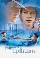 Rent Swimming Upstream on DVD
