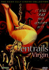 Rent Entrails of a Virgin on DVD