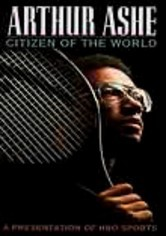 Rent Arthur Ashe: Citizen of the World on DVD