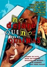 Rent No Dejare Que No Me Quieras on DVD