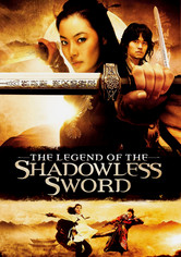Rent The Legend of the Shadowless Sword on DVD
