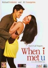 Rent When I Met U on DVD