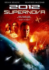 Rent 2012: Supernova on DVD