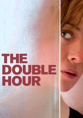 Rent The Double Hour on DVD
