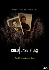 Rent Cold Case Files: The Most Infamous Cases on DVD