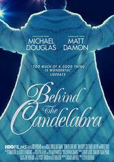 Rent Behind the Candelabra on DVD