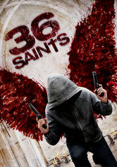Rent 36 Saints on DVD