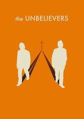 Rent The Unbelievers on DVD