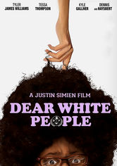 Rent Dear White People on DVD