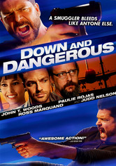 Rent Down and Dangerous on DVD