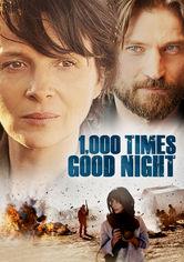 Rent 1,000 Times Good Night on DVD
