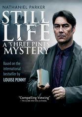 Rent Still Life: A Three Pines Mystery on DVD