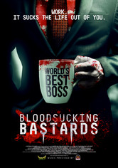 Rent Bloodsucking Bastards on DVD