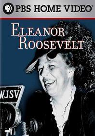 Eleanor Roosevelt: American Experience