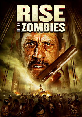 Rent Rise of the Zombies on DVD