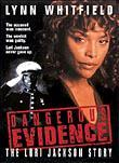 Dangerous Evidence: The Lori Jackson Story