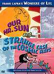 Our Mr. Sun / Strange Case of the Cosmic Rays