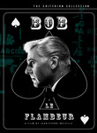 Bob the Gambler (Bob le Flambeur)