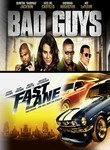Bad Guys / Fast Lane