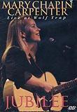 Mary Chapin Carpenter: Jubilee: Live at Wolf Trap